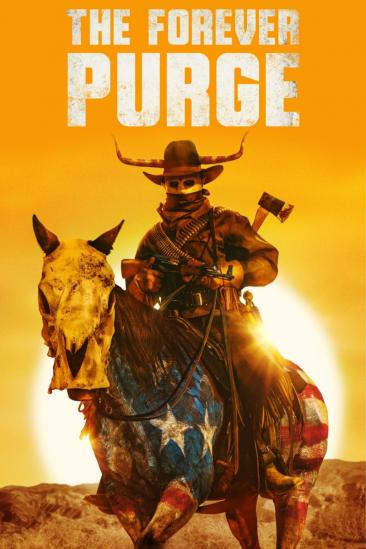 The Forever Purge (2021)