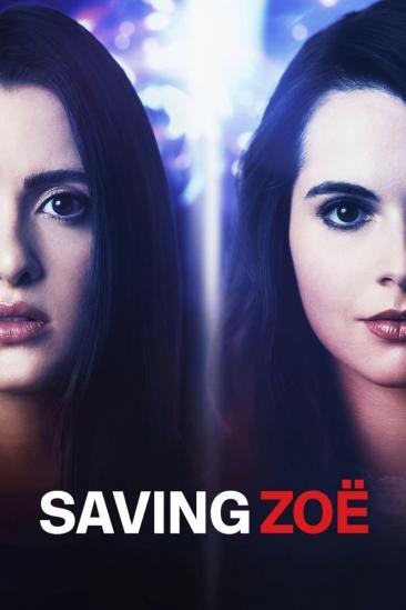 Saving Zoë (2019)