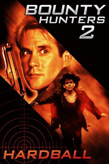Bounty Hunters 2: Hardball (2001)