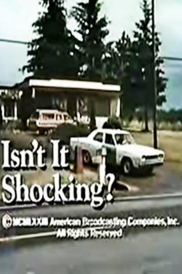 Isn't It Shocking? (1973)
