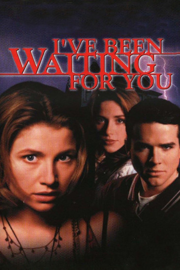 I've Been Waiting for You (1998)