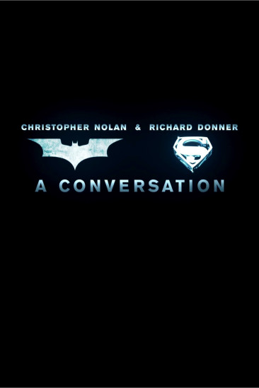 Christopher Nolan & Richard Donner: A Conversation (2013)
