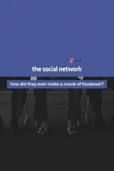 How Did They Ever Make a Movie of Facebook? (2011)