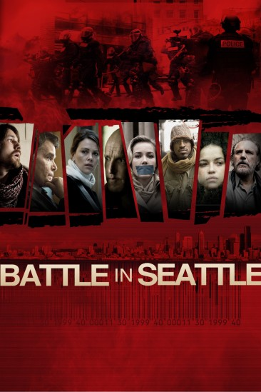 Battle in Seattle (2007)