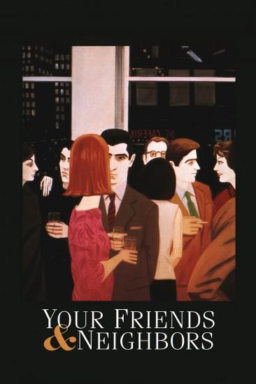 Your Friends & Neighbors (1998)