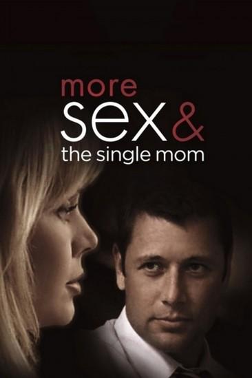 More Sex & the Single Mom (2005)