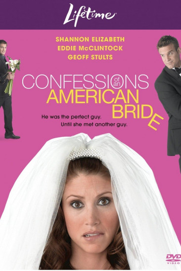 Confessions of an American Bride (2005)