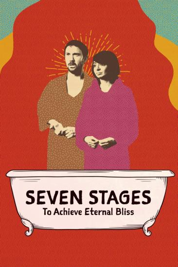 Seven Stages to Achieve Eternal Bliss (2020)
