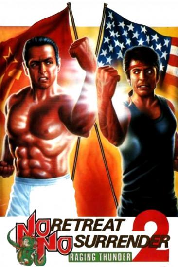 No Retreat, No Surrender 2: Raging Thunder (1989)