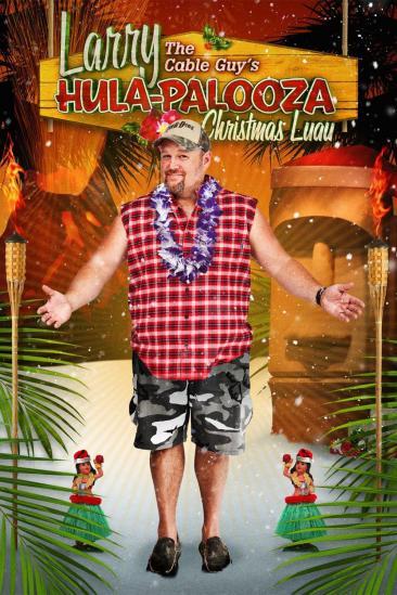 Larry the Cable Guy's Hula-Palooza Christmas Luau (2009)
