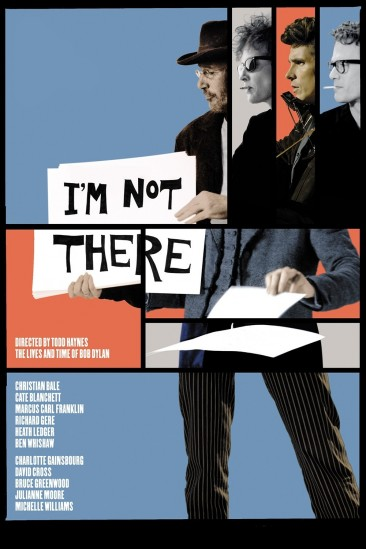 I'm Not There. (2007)