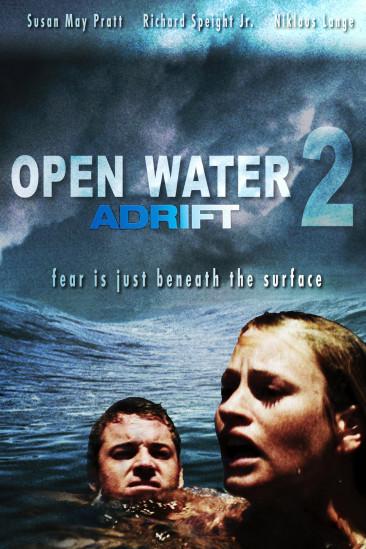 Open Water 2: Adrift (2007)