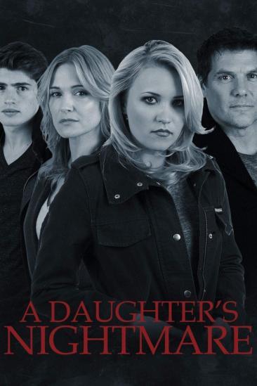 A Daughter's Nightmare (2014)