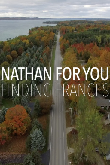 Nathan for You: Finding Frances (2017)