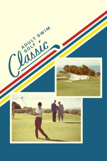 The Adult Swim Golf Classic (2016)