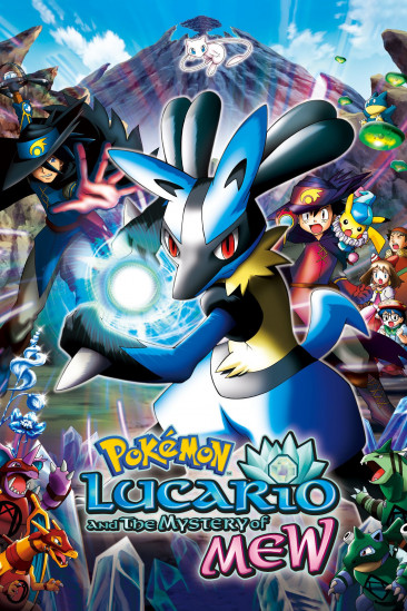 Pokémon: Lucario and the Mystery of Mew (2006)