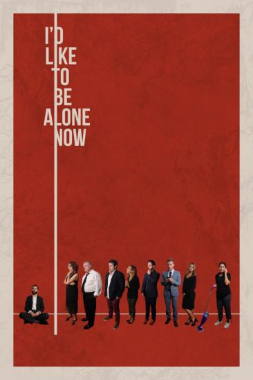 I'd Like to Be Alone Now (2019)
