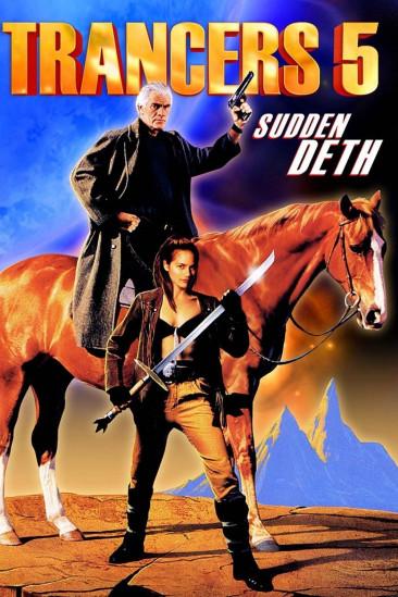 Trancers 5: Sudden Deth (1994)