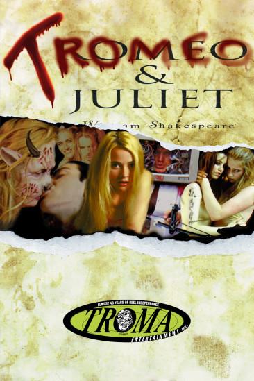 Tromeo & Juliet (1997)
