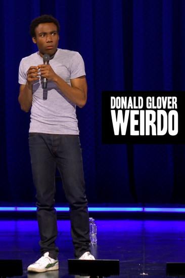 Donald Glover: Weirdo (2011)