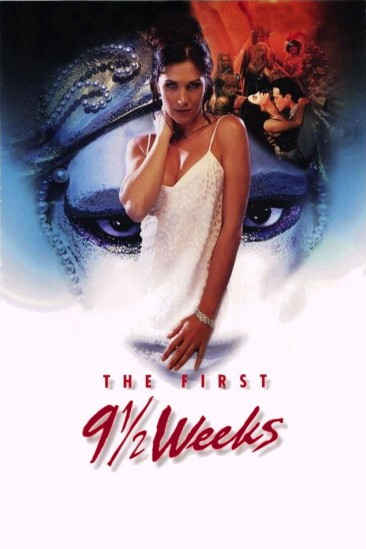 The First 9½ Weeks (1998)