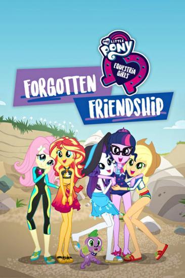 My Little Pony: Equestria Girls - Forgotten Friendship (2018)