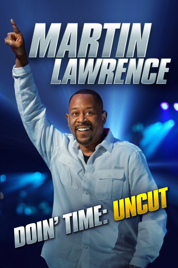 Martin Lawrence Doin' Time: Uncut (2016)