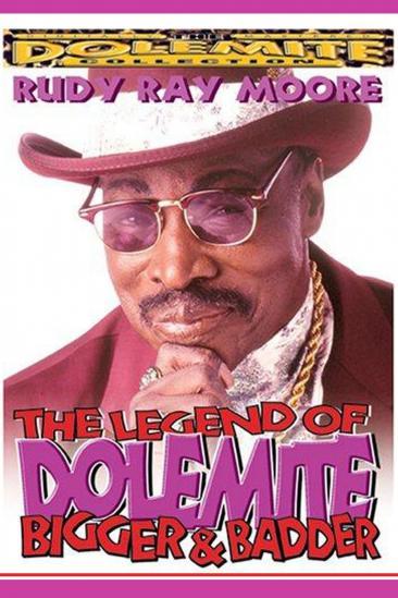 The Legend of Dolemite! Bigger & Badder (1994)