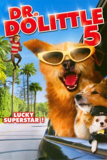 Dr. Dolittle: Million Dollar Mutts (2009)
