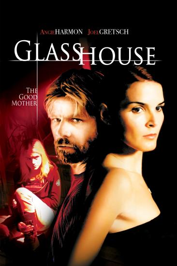 Glass House: The Good Mother (2006)