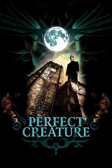 Perfect Creature (2007)