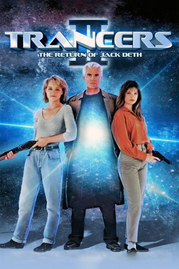 Trancers II: The Return of Jack Deth (1991)