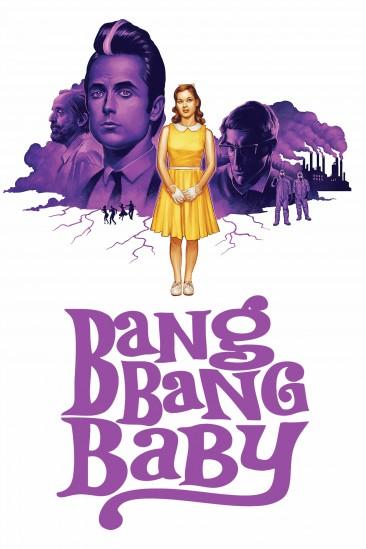 Bang Bang Baby (2014)