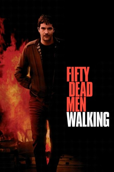 Fifty Dead Men Walking (2008)