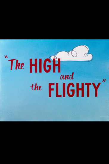 The High and the Flighty (1956)