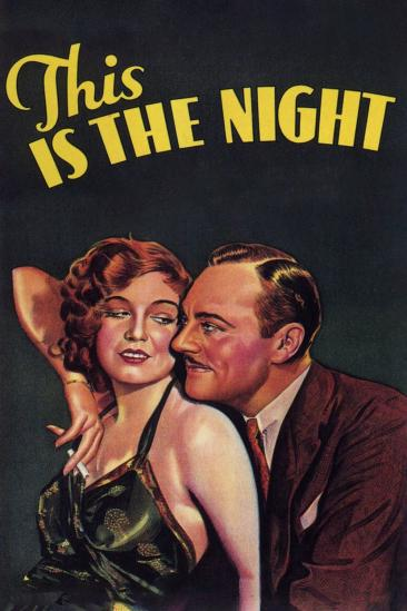 This Is the Night (1932)