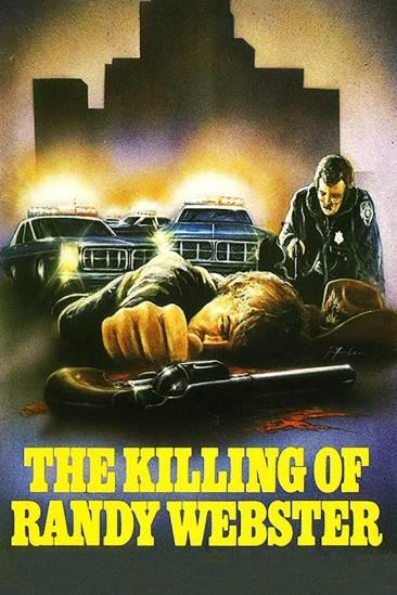 The Killing of Randy Webster (1981)