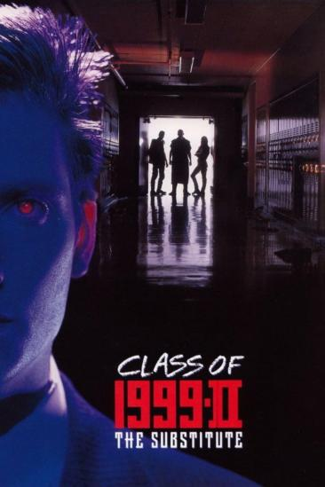 Class of 1999 II - The Substitute (1994)