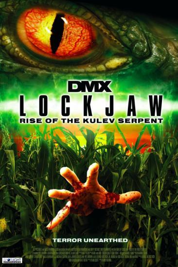 Lockjaw: Rise of the Kulev Serpent (2009)