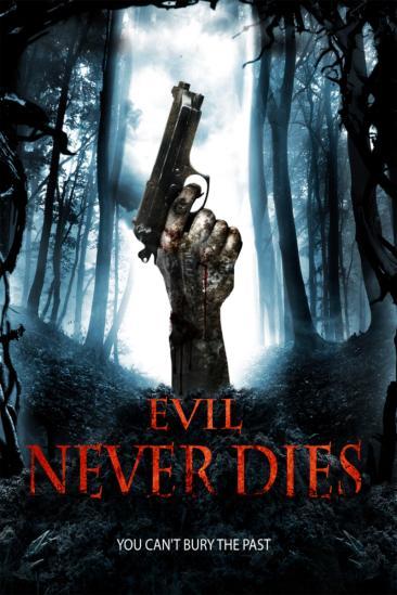 Evil Never Dies (2014)