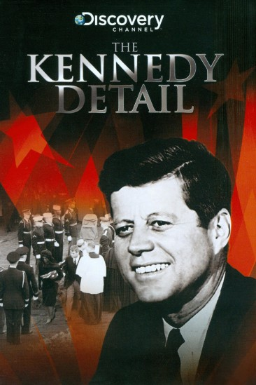 The Kennedy Detail (2010)