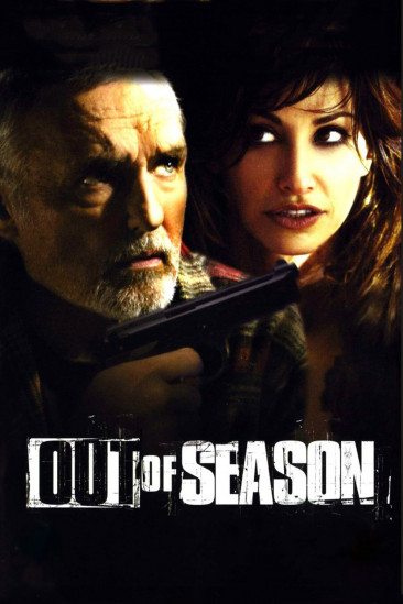 Out of Season (2004)