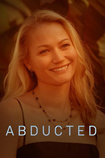 Abducted: Fugitive for Love (2007)