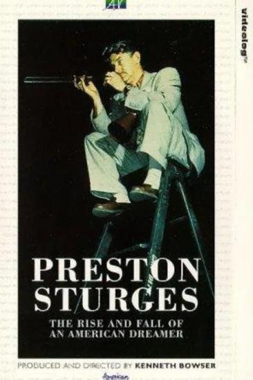 Preston Sturges: The Rise and Fall of an American Dreamer (1990)