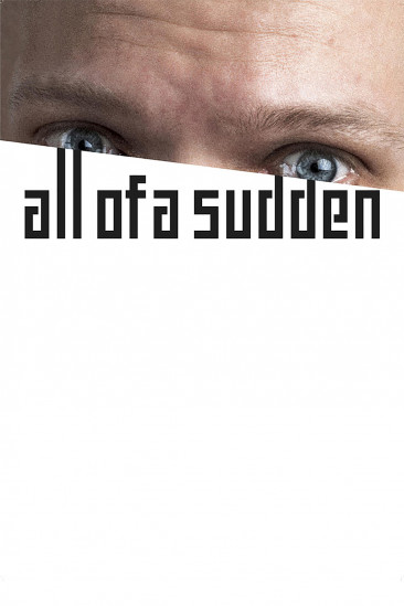 All of a sudden (2016)