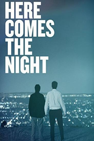Here Comes the Night (2013)