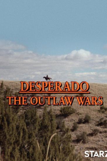 Desperado: The Outlaw Wars (1989)