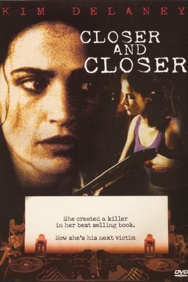 Closer and Closer (1996)