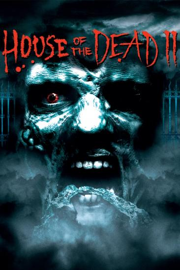 House of the Dead 2 (2006)
