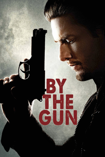 By the Gun (2014)